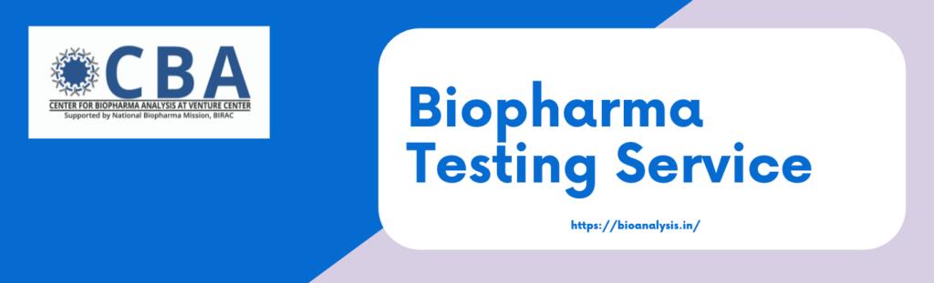 Biopharma Testing Service